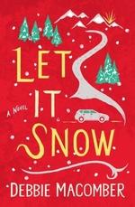Vente EBooks : Let It Snow  - Debbie Macomber