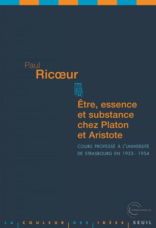 être, essence et substance chez Platon et Aristote ; cours professé à l'université de Strasbourg en 1953-1954