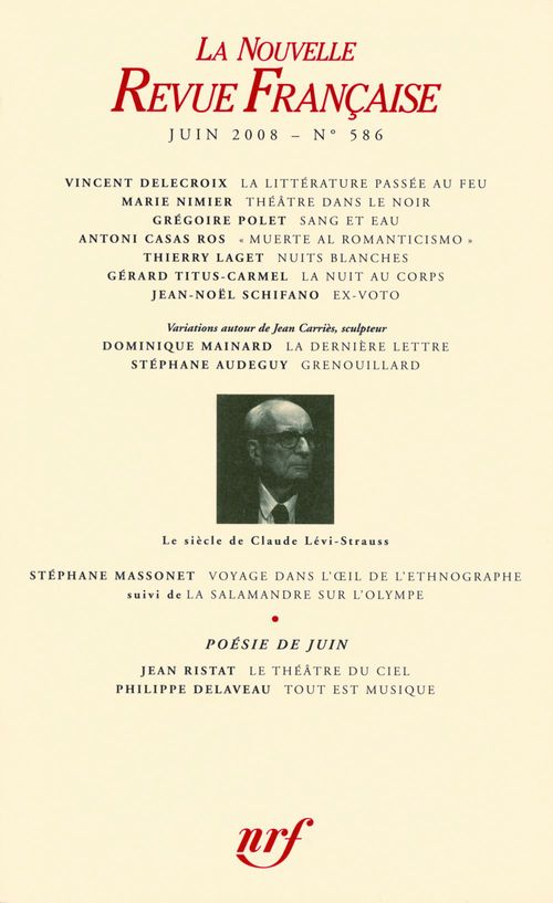 La nouvelle revue francaise N.586 ; Juin 2008