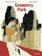 Vente EBooks : Gramercy Park  - Christian Cailleaux - Timothée de Fombelle