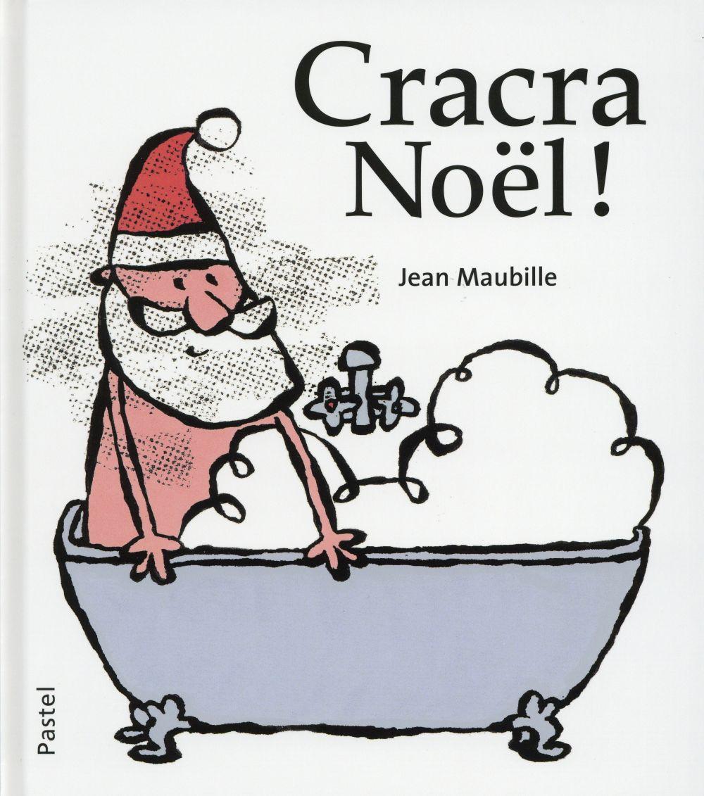 Cracra Noël!
