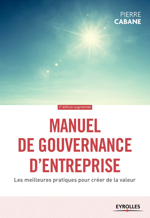 Manuel de gouvernance d'entreprise (2e édition)