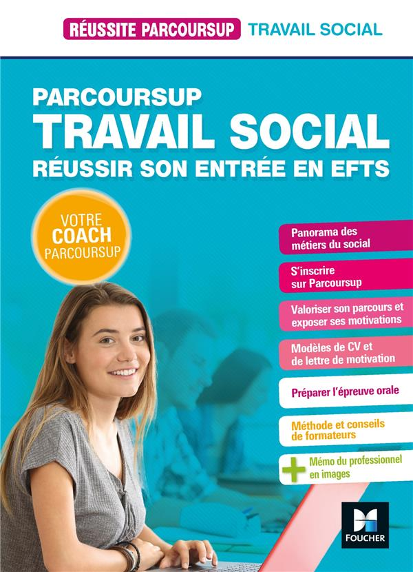 REUSSITE PARCOURSUP  -  PARCOURSUP TRAVAIL SOCIAL  -  REUSSIR SON ENTREE EN EFTS