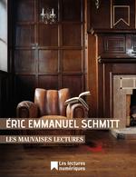 Vente Livre Numérique : Les Mauvaises Lectures  - Éric-Emmanuel Schmitt