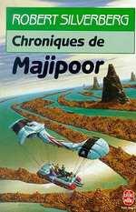Couverture de Le cycle de majipoor t.2 ; chroniques de majipoor