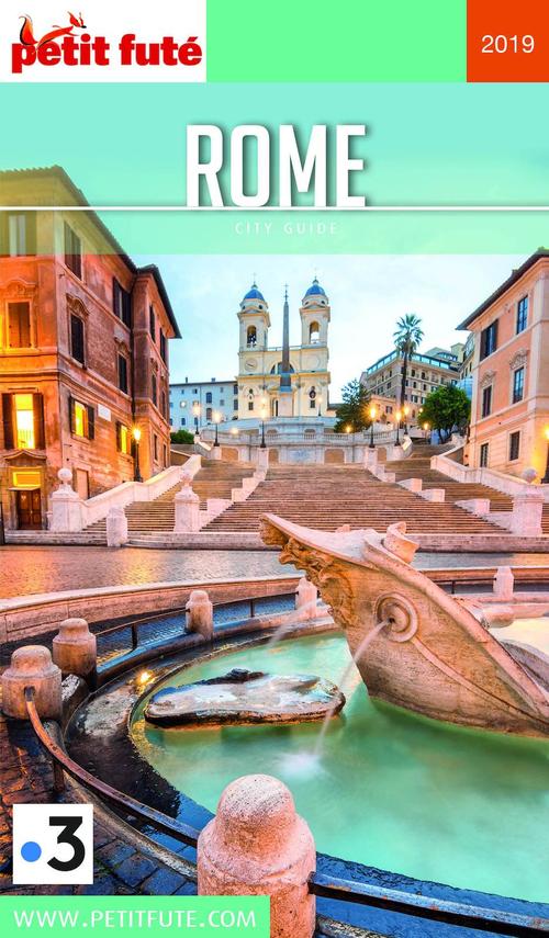 GUIDE PETIT FUTE ; CITY GUIDE ; Rome (édition 2019)