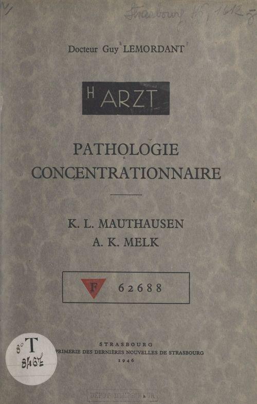 Pathologie concentrationnaire