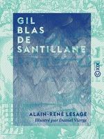 Gil Blas de Santillane  - Alain-René Lesage