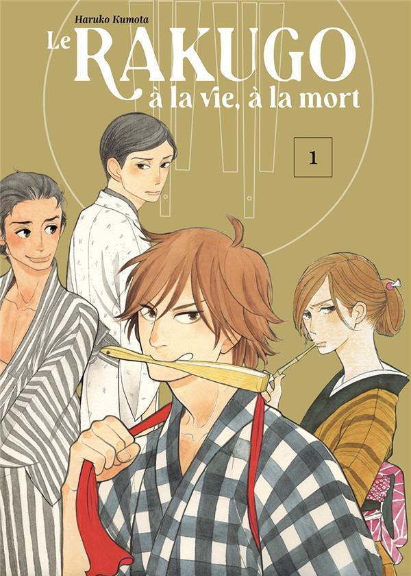 le rakugo : à la vie, à la mort t.1