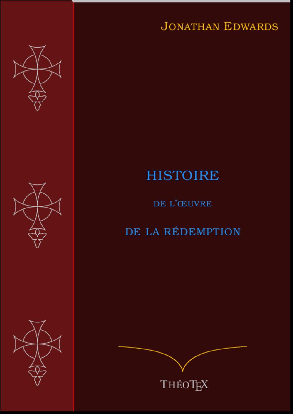 Histoire de l'OEuvre de la Rédemption