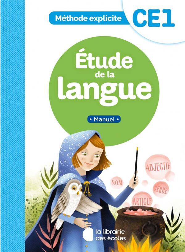 Méthode explicite ; CE1 ; étude de la langue