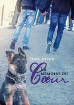 La mémoire du coeur  - Felice Stevens