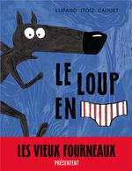 Couverture de Le loup en slip t.1