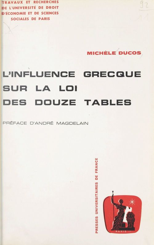 L'influence grecque sur la loi des Douze Tables  - Michele Ducos