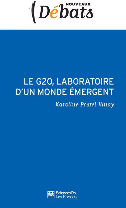 Le G20, laboratoire d'un monde émergent