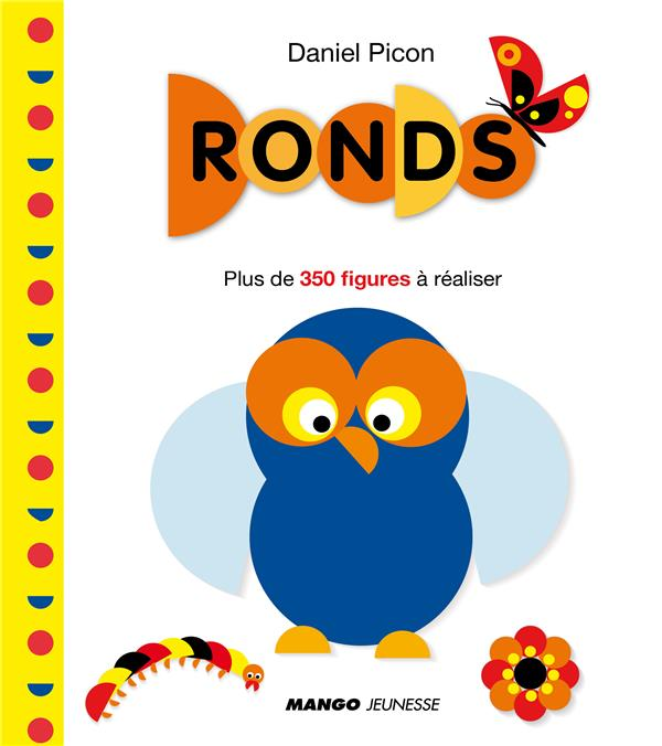 Ronds ; Plus De 350 Figures A Realiser