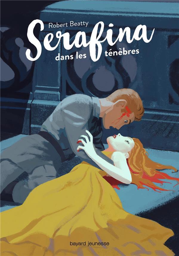 Serafina T.3 ; Serafina dans les ténèbres