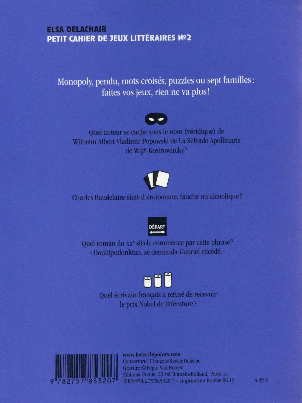 Petit cahier de jeux littéraire t.2 ; sept familles, pendu, mots croisés et autres défis savoureux