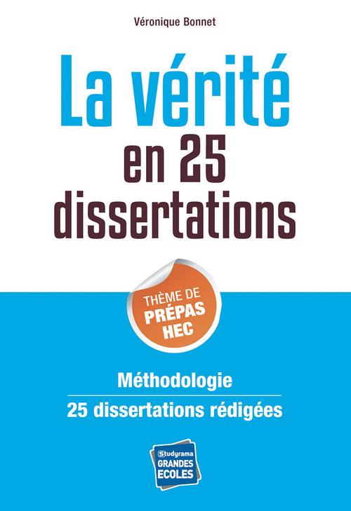 la vérité en 25 dissertations ; thème de prépa HEC
