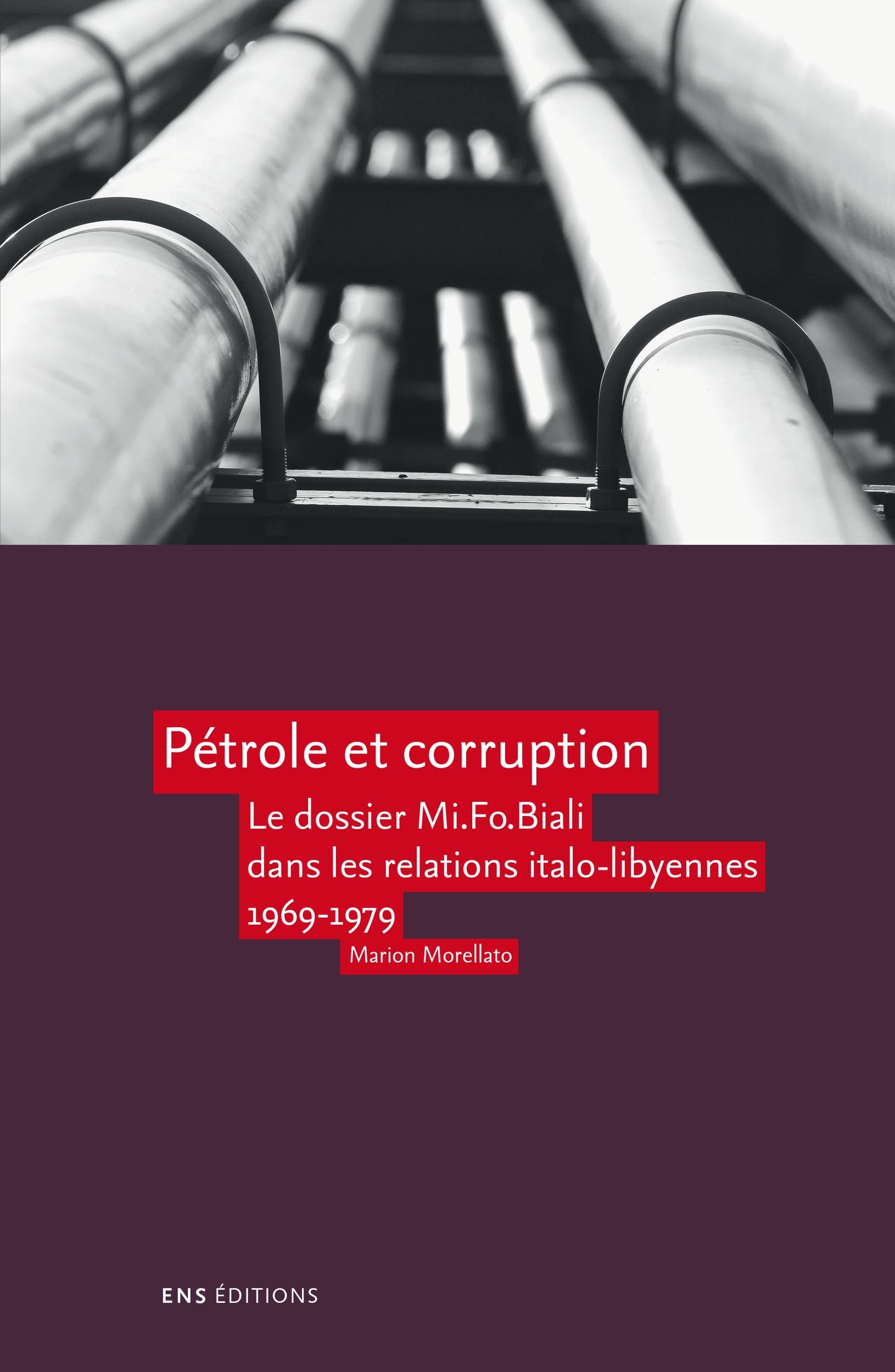 Pétrole et corruption ; la place du dossier Mi. Fo. Biali dans les relations italo-lybiennes (1969-1979)