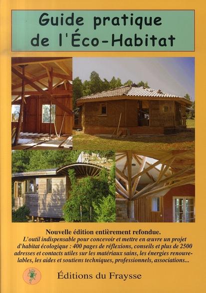 Guide pratique de l'éco-habitat (édition 2007)