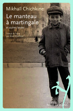 Vente Livre Numérique : Le Manteau à martingale  - Mikhaïl Chichkine