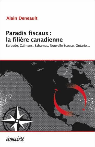 Paradis fiscaux : la filière canadienne