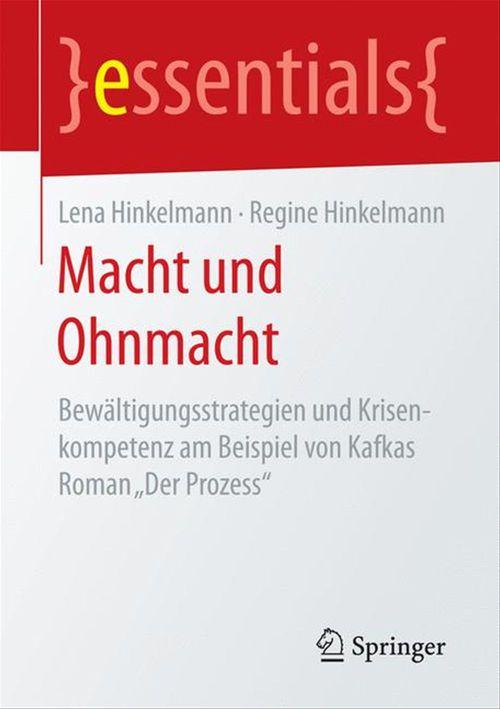 Macht und Ohnmacht  - Lena Hinkelmann  - Regine Hinkelmann