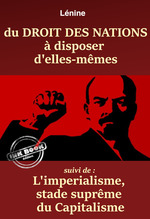 Vente Livre Numérique : Du Droit des Nations à disposer d´elles-mêmes - suivi de : L´Impérialisme, stade suprême du capitalisme. [Nouv. éd. entièrement   - Vladimir Ilitch Lénine