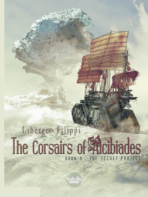 The Corsairs of Alcibiades - Volume 4 - The Secret Project