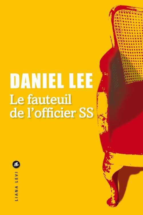 Le Fauteuil de l'officer SS  - Daniel Lee