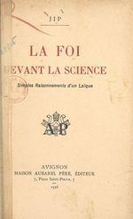 La foi devant la science