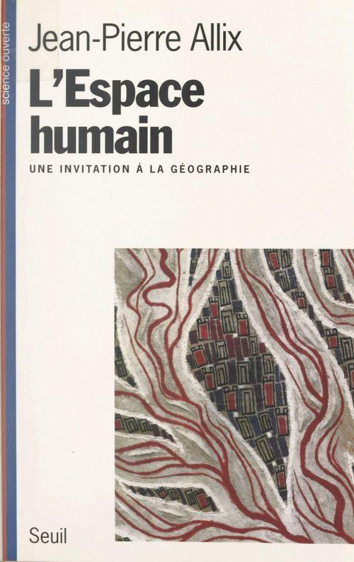 L'espace humain