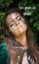 Vente Livre Numérique : Un grain de magie  - Chloé Garcia