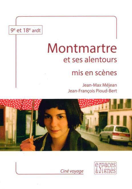 Montmartre mis en scenes