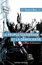 Couverture de Le peuple souverain et sa représentation ; politique de robespierre