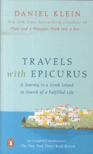 Travels with epicurus - a journey to a greek island in search of a fulfilled life