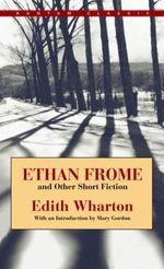 Vente Livre Numérique : Ethan Frome and Other Short Fiction  - Edith Wharton