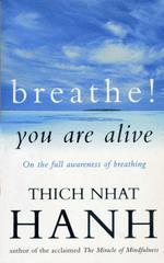 Vente Livre Numérique : Breathe! You Are Alive  - Thich Nhat Hanh