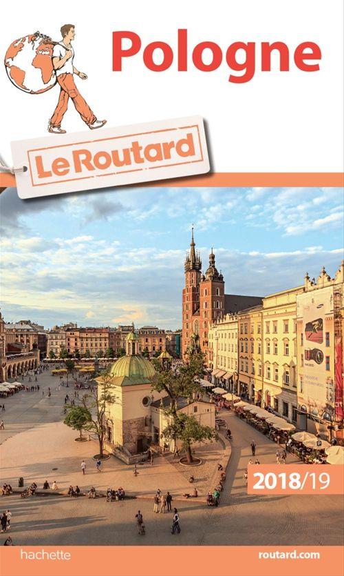 Guide du Routard ; Pologne (édition 2018/2019)