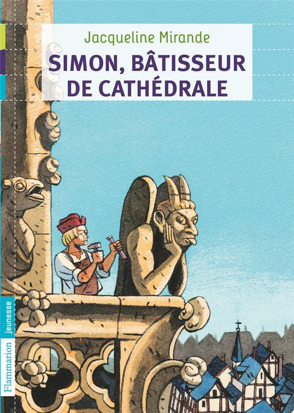 Simon, batisseur de cathédrale