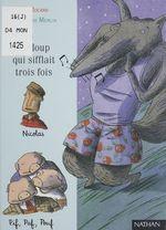 Vente Livre Numérique : Le Loup qui sifflait trois fois  - Ann Rocard - Christophe Merlin