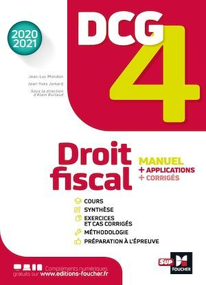 DCG 4 ; droit fiscal ; manuel + applications + corrigés (édition 2020/2021)