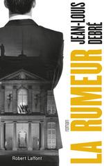 Vente Livre Numérique : La Rumeur  - Jean-Louis Debré