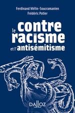 Vente Livre Numérique : Contre le racisme et l'antisémitisme  - Frédéric Potier - Ferdinand Mélin-Soucramanien