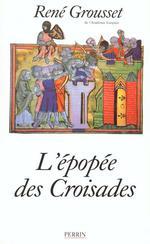 L'épopée des croisades