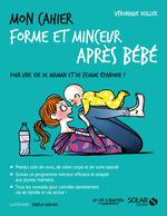 Vente Livre Numérique : Mon cahier forme et minceur après bébé  - Véronique DEILLER