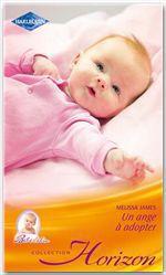 Vente EBooks : Un ange à adopter  - Melissa James