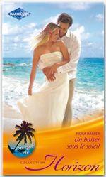 Vente EBooks : Un baiser sous le soleil  - Fiona Harper