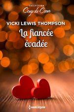 Vente EBooks : La fiancée évadée  - Vicki Lewis Thompson